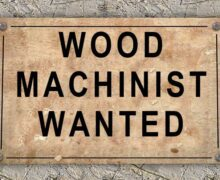 Vacancy: Wood Machinist Wanted